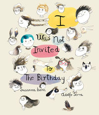 I Was Not Invited To The Birthday: portada