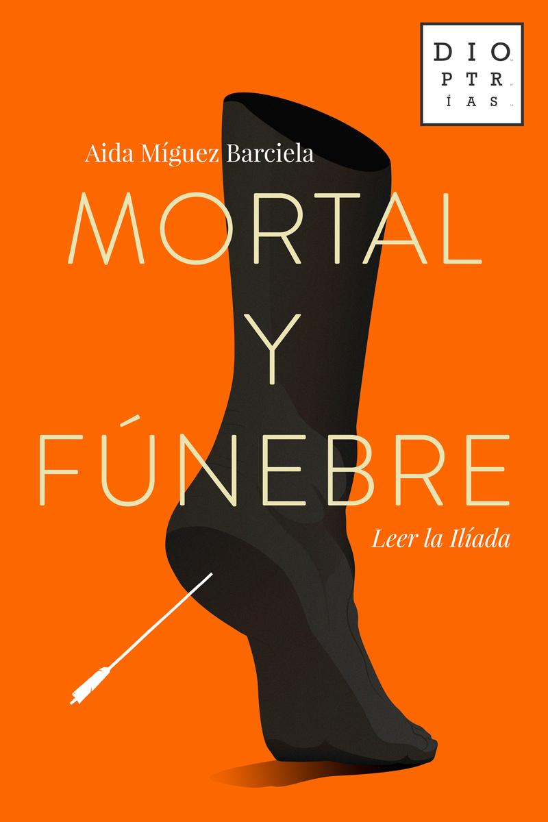 Mortal y fúnebre: portada