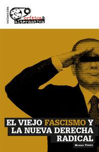 El viejo fascismo y la nueva derecha radical: portada