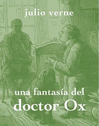 UNA FANTASÍA DEL DOCTOR OX: portada