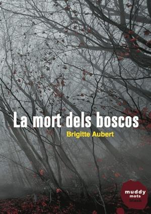 LA MORT DELS BOSCOS: portada
