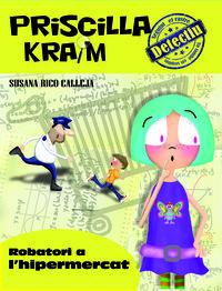 PRISCILLA KRAIM 3. ROBATORI A L'HIPERMERCAT: portada