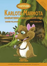 Karlota marmota oheratzeko orduan adar-joka: portada