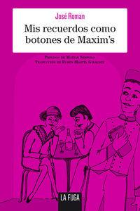 Mis recuerdos como botones de Maxim's: portada
