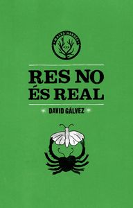 Res no �s real: portada