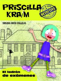 PRISCILLA KRAIM 4. EL LADRÓN DE EXÁMENES: portada