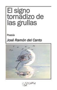 EL SIGNO TORNADIZO DE LAS GRULLAS: portada