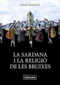 SARDANA I LA RELIGIÓ DE LES BRUIXES, LA: portada