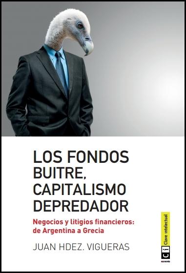 Los fondos buitre, capitalismo depredador: portada