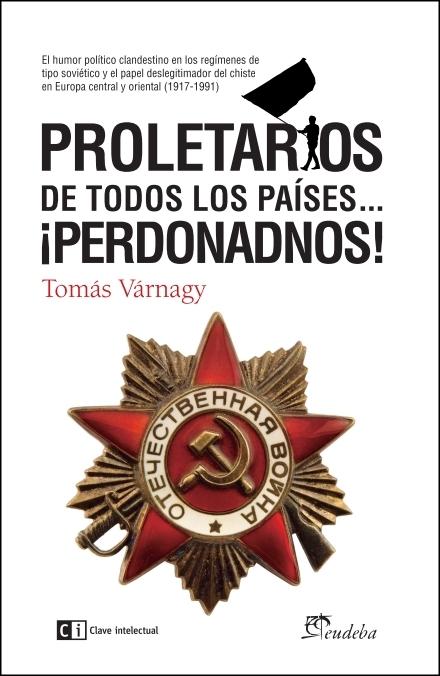 Proletarios de todos los países...Perdonadnos!: portada