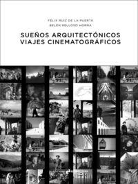 SUEÑOS ARQUITECTÓNICOS, VIAJES CINEMATOGRÁFICOS: portada