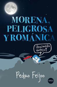 Morena, peligrosa y románica: portada