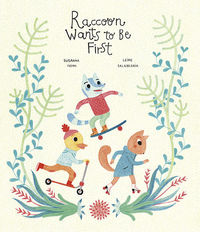RACCOON WANTS TO BE FIRST: portada