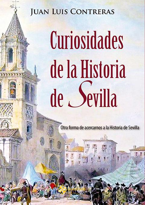CURIOSIDADES DE LA HISTORIA DE SEVILLA: portada