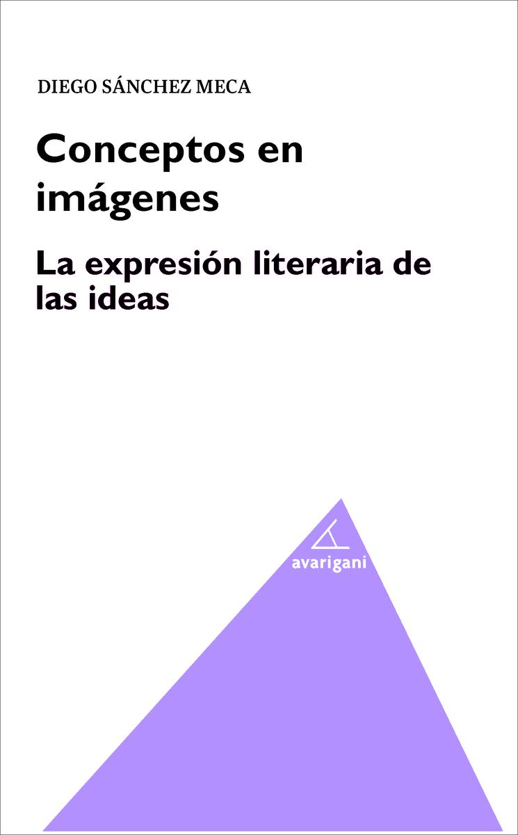 Conceptos en imágenes. La expresión literaria de las ideas: portada