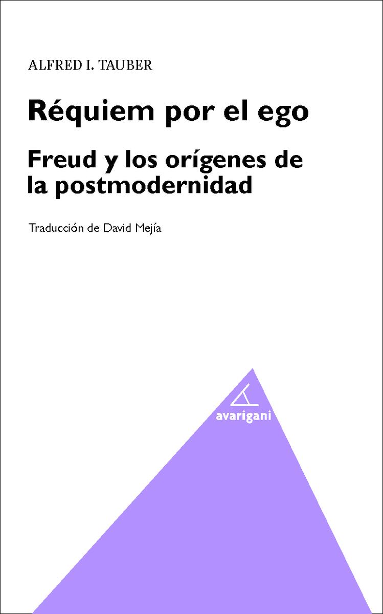 Requiem por el Ego. Freud y los origenes de la posmodernidad: portada