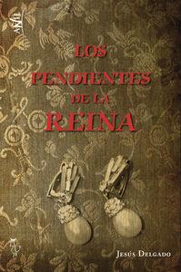LOS PENDIENTES DE LA REINA: portada