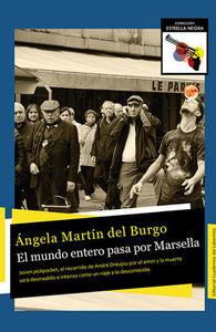 El mundo entero pasa por Marsella: portada