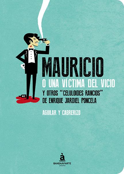 Mauricio o una víctima del vicio: portada