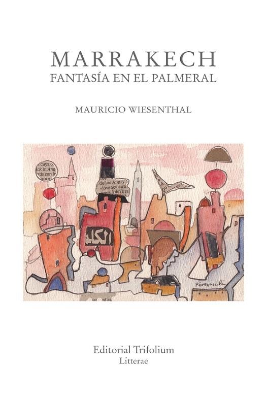 MARRAKECH, FANTAS�A EN EL PALMERAL: portada