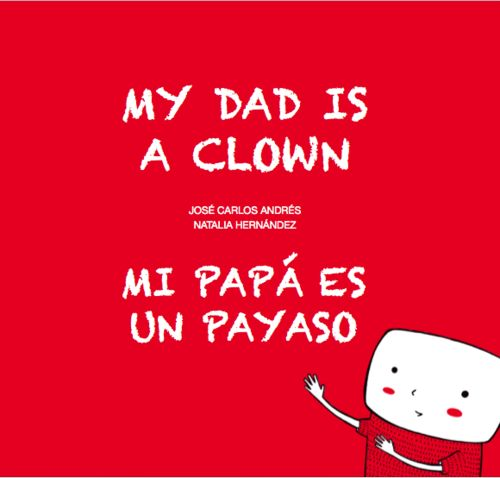 MI papá es un payaso / Mi Dad Is A Clown (NE): portada