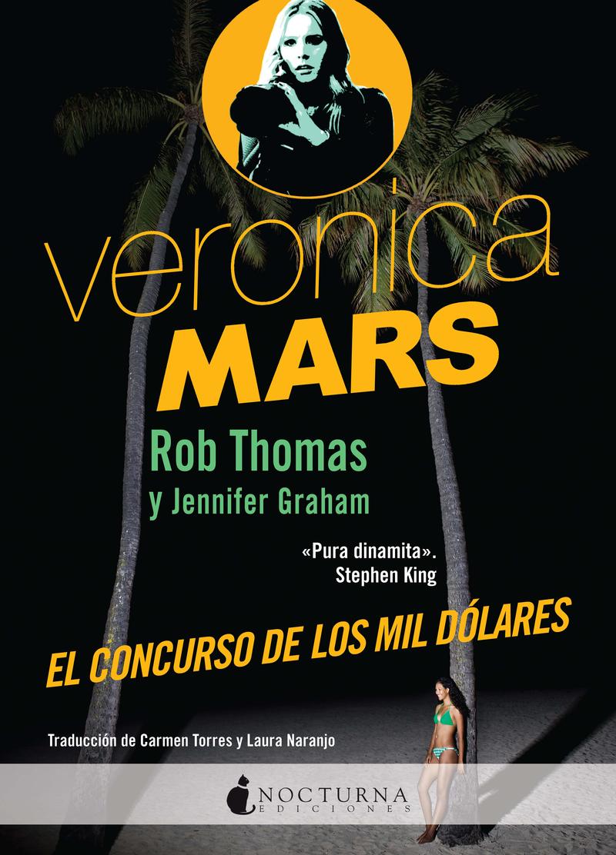 VERONICA MARS: EL CONCURSO DE LOS MIL DOLARES: portada