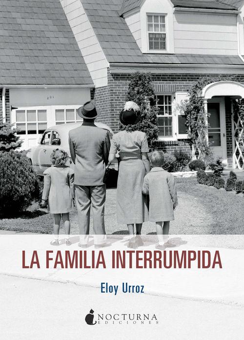 LA FAMILIA INTERRUMPIDA: portada