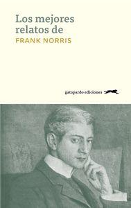 Los mejores relatos de Frank Norris: portada