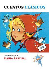 Cuentos clásicos ilustrados por Maria Pascual: portada