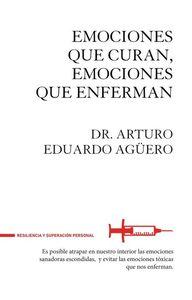Emociones que curan, emociones que enferman: portada