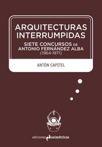 ARQUITECTURAS INTERRUMPIDAS: portada