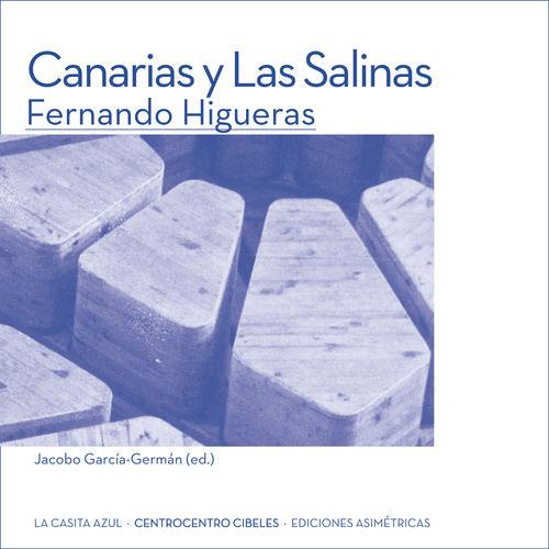 CANARIAS Y LAS SALINAS. FERNANDO HIGUERAS: portada