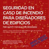 SEGURIDAD EN CASO DE INCENDIO PARA DISEÑADORES DE EDIFICIOS: portada