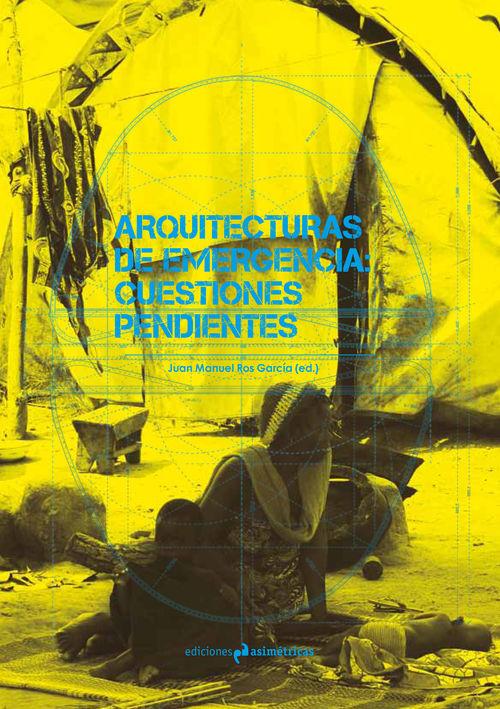 ARQUITECTURAS DE EMERGENCIA: CUESTIONES PENDIENTES: portada