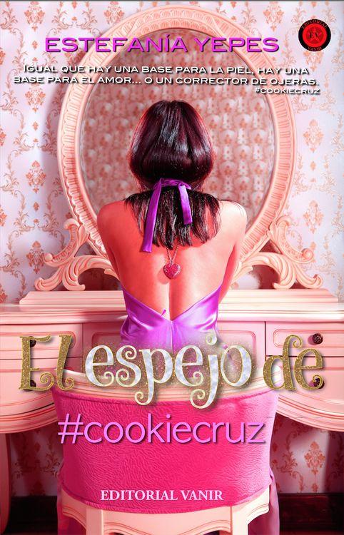El Espejo de #cookiecruz: portada