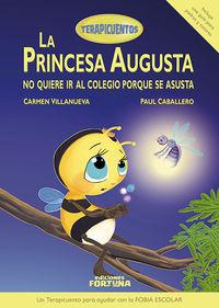 La princesa Augusta no quiere ir al colegio porque se asusta: portada