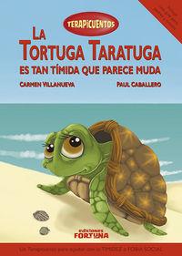 La tortuga Taratuga es tan tímida que parece muda: portada