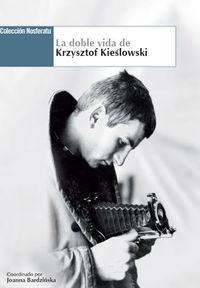 DOBLE VIDA DE KRZYSZTOF KIESLOWSKI,LA: portada