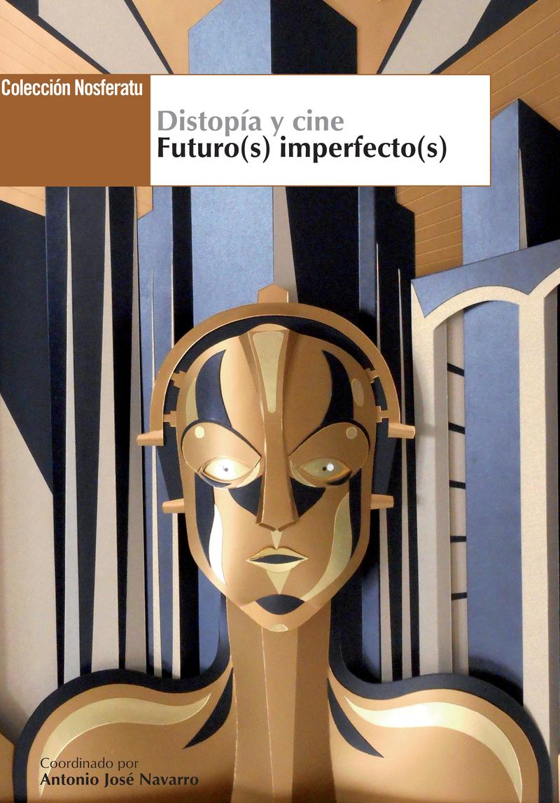 Distopía y cine. Futuro(s) imperfecto(s): portada