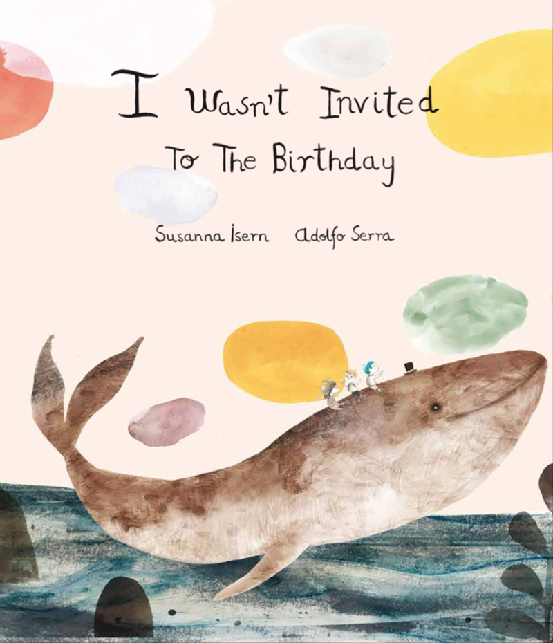 I Wasn't Invited to the Birthday: portada
