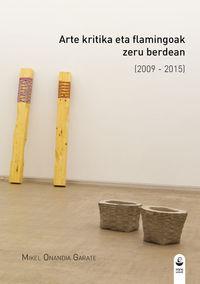 Arte kritika eta flamingoak zeru berdean (2009 - 2015): portada