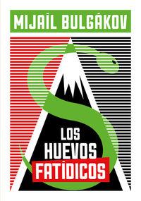 LOS HUEVOS FATÍDICOS: portada
