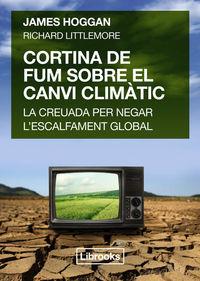 CORTINA DE FUM SOBRE EL CANVI CLIM�TIC: portada