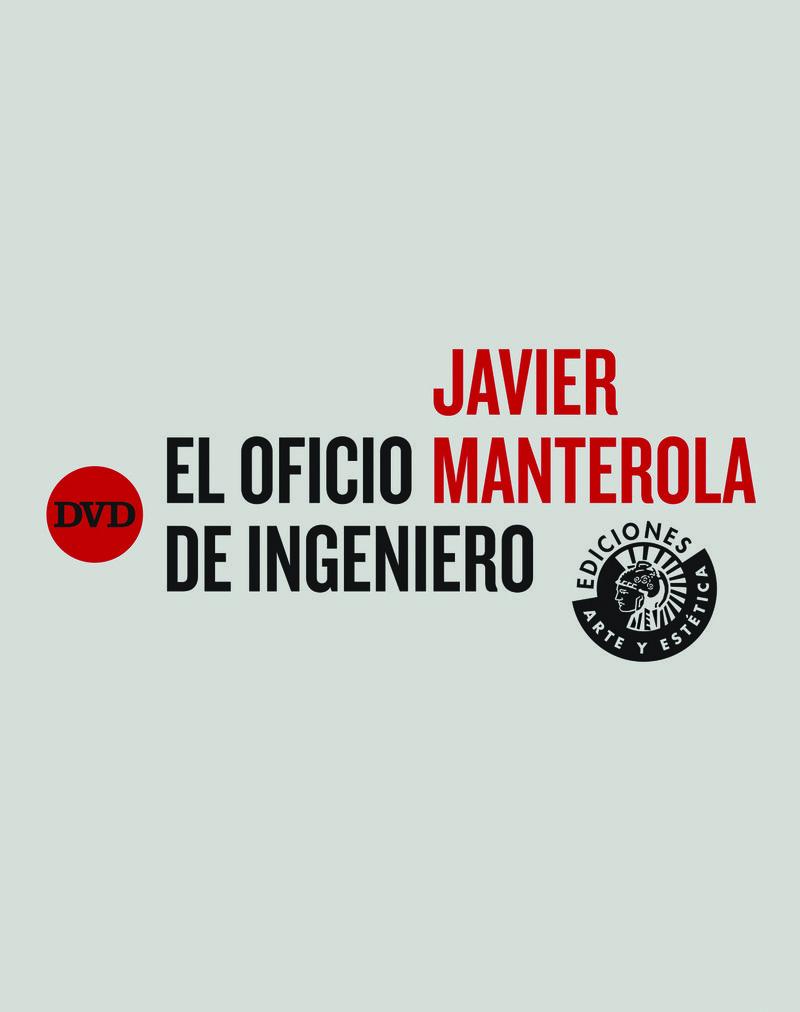 JAVIER MANTEROLA. EL OFICIO DE INGENIERO: portada