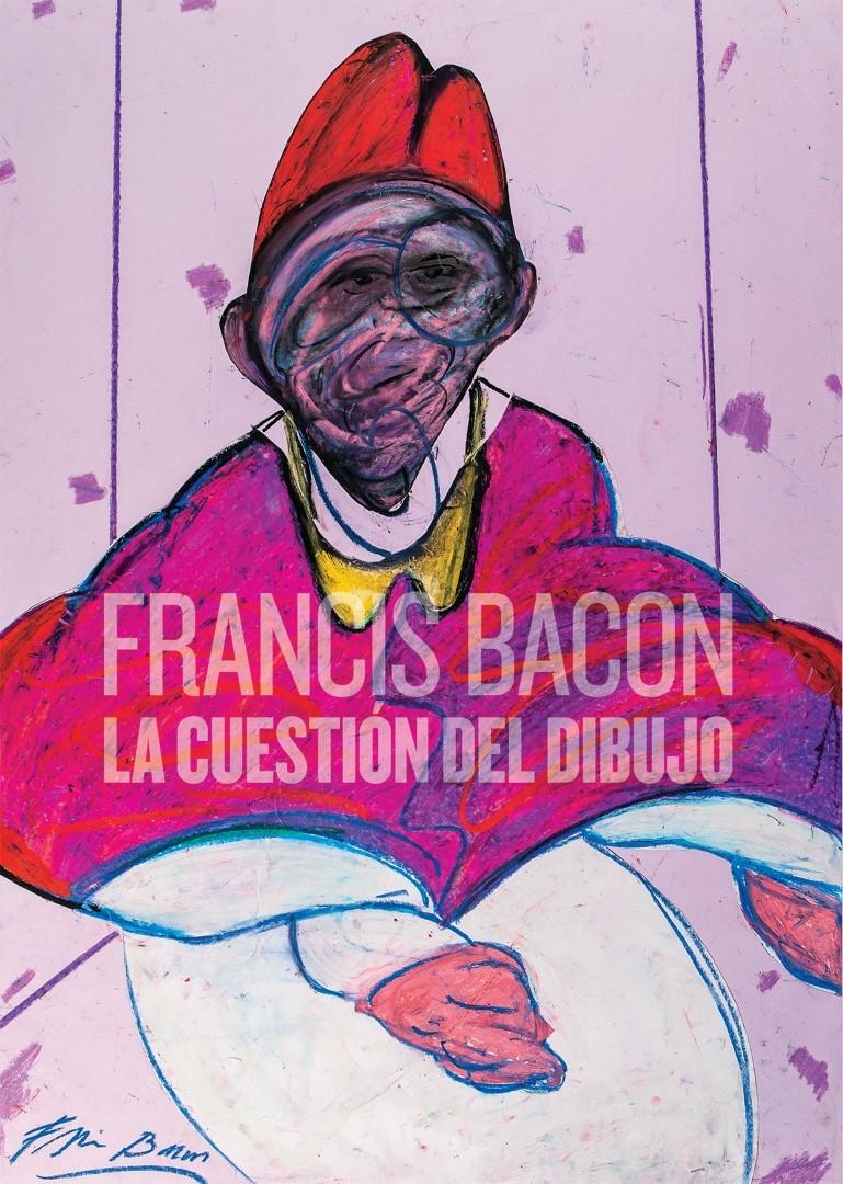 FRANCIS BACON. LA CUESTIóN DEL DIBUJO: portada