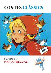 Contes clàssics il·lustrats per Maria Pascual: portada