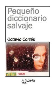 PEQUEÑO DICCIONARIO SALVAJE: portada