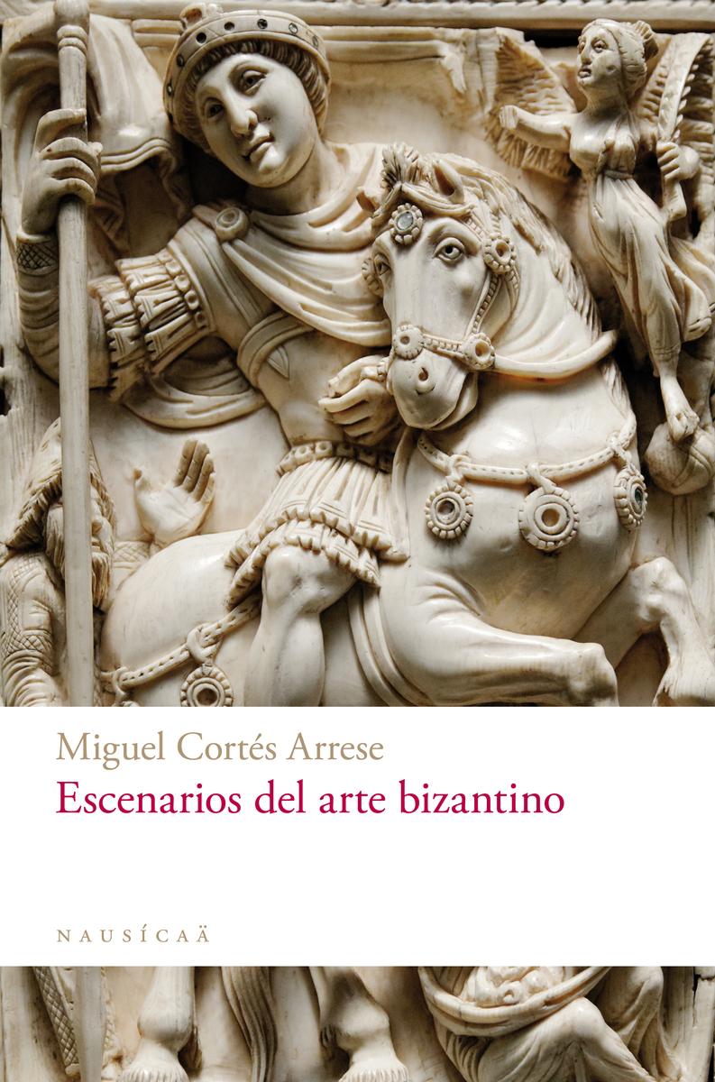 Escenarios del arte bizantino: portada
