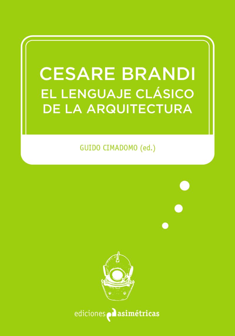 CESARE BRANDI: EL LENGUAJE CL�SICO DE LA ARQUITECTURA: portada