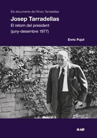 JOSEP TARRADELLAS. EL RETORN DEL PRESIDENT (1977): portada